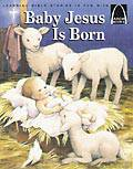 Baby Jesus is Born-Arch Books christmas book, childrens book, christmas gift, seasonal gift, seasonal book, arch books,  9780758606358,  978-0-75860-635-8