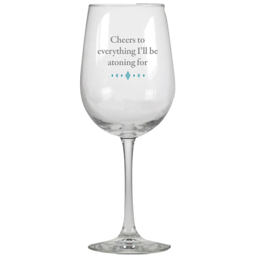 Cheers to Everything Wine Glass cmas15d, wine glasses, humor, humorous, great gift, gift, inspirational gift, wine gift, funny gift, funny items, friend present, funny present,
