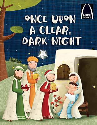 Once Upon A Clear Dark Night-Arch Books 978-0-7586-2579-3,9780758625793, arch books, childrens book, chrsitmas books, holiday books, seasonal books,