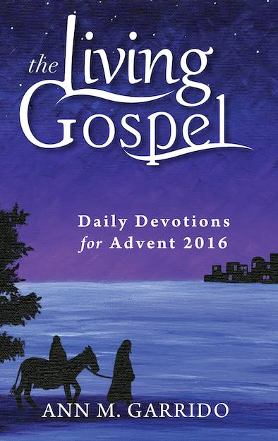 The Living Gospel: Daily Devotions Advent 2016 prayer book, daily devotions, advent book, seasonal book, christmas season,9781594717031