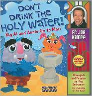 Don%27t Drink The Holy Water childrens book and DVD, Mass book , book for kids, simple Masa book, childs gift, boy gift girl gift, first communion gift, sacramental gift, baptism gift, birthday gift,