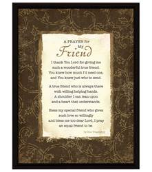 A Prayer For Friend Plaque framed picture, inspirational message, home decor, wall decor, framed art, words of grace, 8512