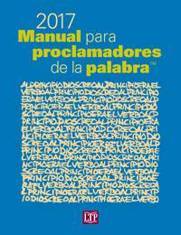 2017 Manual para proclamadores de la palabra™ *Available Fall 2016; Advance Orders Accepted Now*