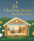 24 Christmas Stories for Little Ones christmas book, holiday book, family book, seasonal book, christmas gift, holiday gift, 9781586176822, 978-1-58617-682-2