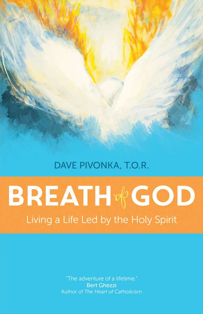 Breath of God; Living a Life Led by the Holy Spirit holy spirit, holy trinity, book of spirituality, prayerbook, 9781594715808,978-1-5947-1-5808