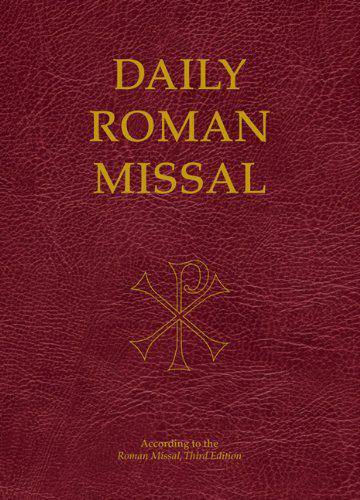 Daily Roman Missal Burgundy missal, annual, church liturgy, 978-1-61278-509-7
