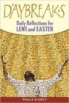 Daybreaks: Daily Reflections for Lent and Easter, Paperback