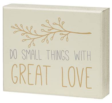 Do Small Things with Great Love Box Sign cmas15b, box sign, box message holder, home decor, inspriational message, house gift, CS-6872, mother theresa, mother teresa