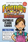 Friendly Defenders Catholic Flash Cards matthew pinto, katherine andes, flash cards, catholic facts, game, youth game, catholic faith, youth faith cards,
