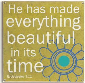 """He has made everything beautiful in its time"" Wall Plaque wall plaque, inspirational wall plaques, 1 piece plaque, brights collection,art work, religious art, art, wall decor, home decor,"