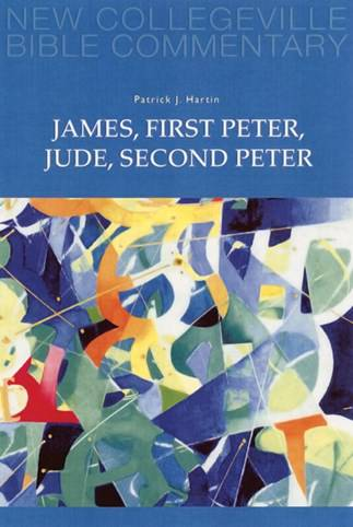 James, First Peter, Jude, Second Peter James, First Peter, Jude, Second Peter, bible study book, patrick hartin