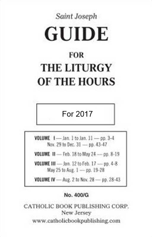 2017 Guide for Liturgy of the Hours  guide, book guide, liturgy of the hours guide, st joseph guide, 400/G, 978-1-91-791387-8, 9781917913878,paperback