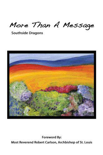 More Than A Message Southside Dragons, St. Mary%27s High School, youth prayer book, youth gift, boy gift, girl gift, confirmation gift, sacramental gift, prayers, scripture readings, faith inspired, bible, religious books, inspirational reading, youth prayers