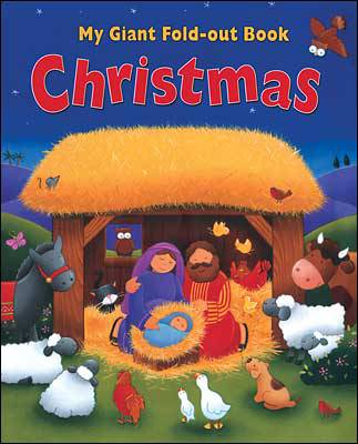 My Giant Fold-out Book- Christmas childrens book, christmas book, holiday book, seasonal book, 978-0-7586-1425-4,9780758614254