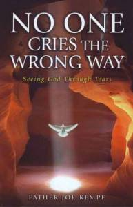 No One Cries The Wrong Way prayer book, greif book, greif prayers, mourning book, memorial book, prayer book, 9781612786025