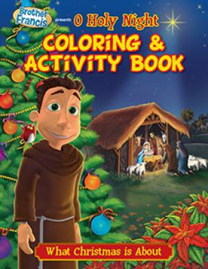 O Holy Night Coloring Book-What Christmas is About activity book, childs gift, childrens activity book, childs christmas gift, stocking stuffer, group gifts, group favors, bf07-cb,978-1-939182-23-4, 9781939182234,