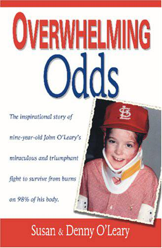 Overwhelming Odds Overwhelming Odds, susan o%27leary, john o%27leary, denny o%27leary, john oleary, susan oleary, denny oleary, john oleary book, inpirational book,
