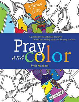 Pray and Color, Adult Coloring Book adult coloring books, coloring books, sybil macbeth