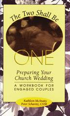The Two Shall Be One: Preparing Your Church Wedding church wedding, marriage book, wedding planning book, how to book, couples book