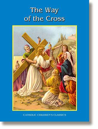 The Way of The Cross childrens prayer book, daily prayer, annual prayer book, prayer guide, childrens prayer guide, baptism book, childrens baptism, PS792S
