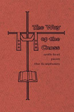 The Way of the Cross with Scriptures (Large Print)  way of the cross, meditation prayer, lenten prayers, prayer book, lenten reference book,  Lg. Print