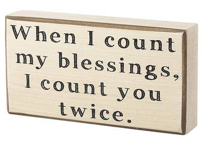 When I Count My Blessings, Box Sign cmas15b, box sign, box message holder, home decor, inspriational message, house gift, CS-6273
