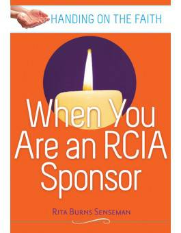 When You Are An Rcia Sponsor 9780867164497