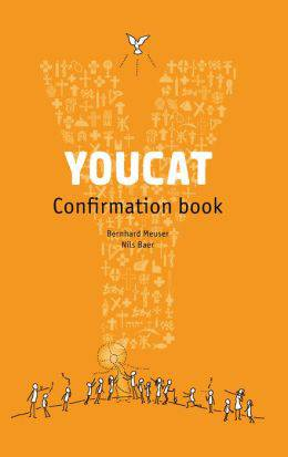 YOUCAT Confirmation: Student Book 9781586178352