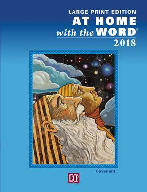 2018 At Home With The Word -Large Print *Available Fall 2017*