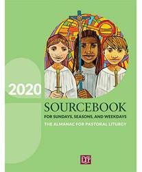 2020 Sourcebook for Sundays, Seasons, and Weekdays : The Almanac for Pastoral Liturgy