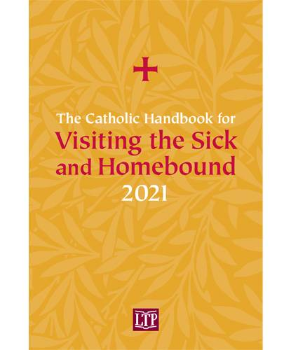 The Catholic Handbook for Visting the Sick and Homebound 2021 Ann Dickinson Degenhard Michael S. Driscoll R. Michael Schaab  Order code: VS21 | 978-1-61671-551-9 | Paperback | 6 x 9 | 240 pages | Language: English