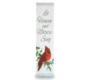 "31.5"" Cardinal Porch Sign ""Let Heaven and Nature Sing"""