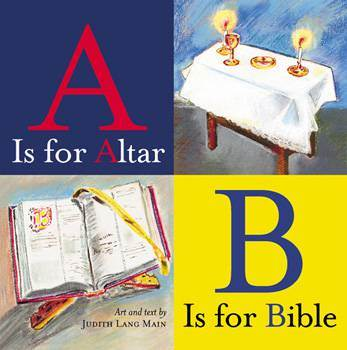 A Is For Altar, B Is For Bible