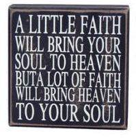 A Little Faith Wood Plaque