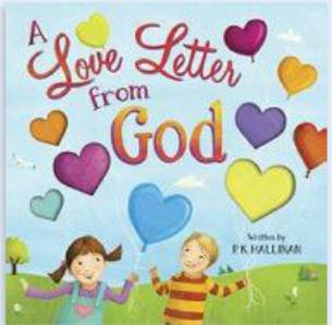 A Love Letter from God kids book, board book, prayer book, nighttime book, childrens book, 978-0-8249-5662-2