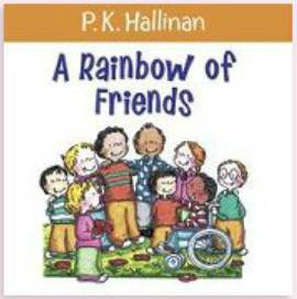 A Rainbow of Friends childrens book, board book, compassion book, values, kids book, toddler book, 978-0-8249-5519-9