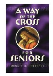 A Way of The Cross For Seniors Large Print