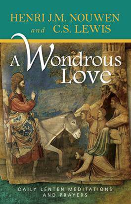 A Wonderous Love, Daily Lenten Meditations and Prayers