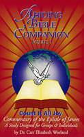 "Abiding Bible Companion Volume I ""Count It All Joy"""
