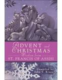 Advent and Christmas Wisdom from St. Francis of Assisi