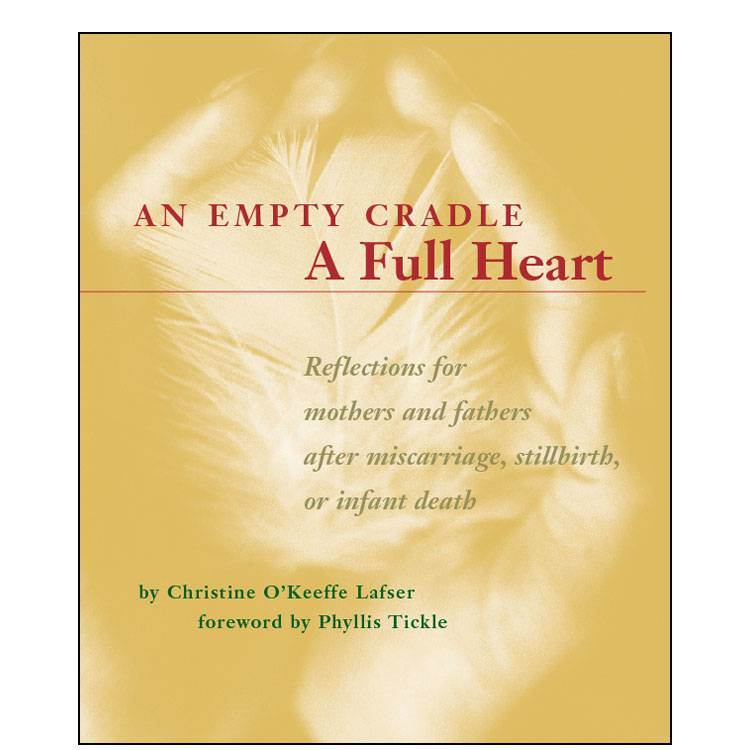 An Empty Cradle A Full Heart