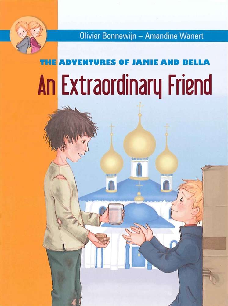 An Extraordinary Friend: Adventures of Jamie and Bella