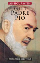 An Hour With Saint Padre Pio PRAYER BOOK, PRAYERBOOKS