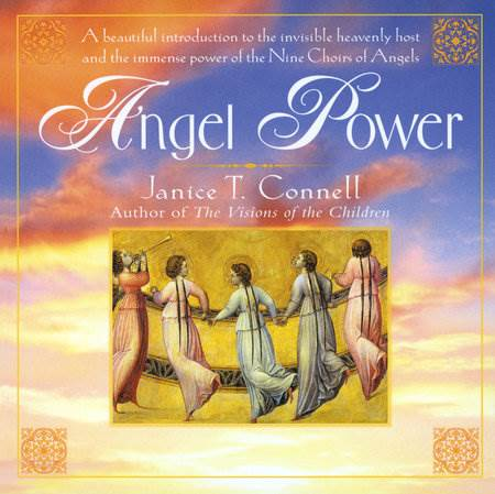 Angel Power By JANICE T. CONNELL