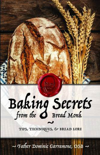 Baking Secrets from the Bread Monk st. louis, cookbook, baking book, breadhead, local, monk cookbook, 978-1-68106-080-4