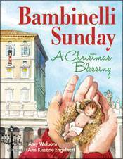 Bambinelli Sunday, A Christmas Blessing