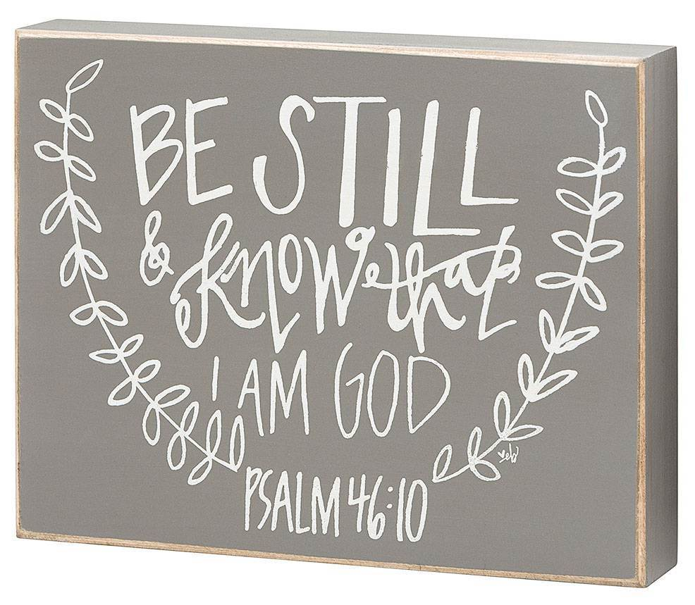 Be Still and Know I am God Box Sign cmas15b, box sign, verse holder, box message holder, patience, hope, faith in god, EB-7035