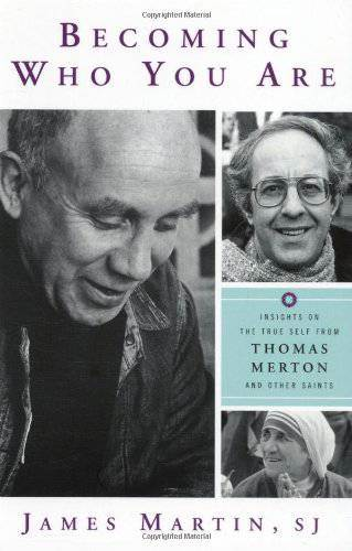 Becoming Who You Are: Insights on True Self Thomas Merton