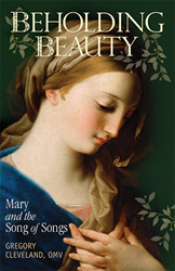 Beholding Beauty: Mary and the Song of Songs