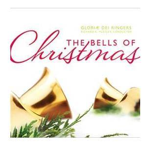 THE BELLS OF CHRISTMAS AUDIO CD BY EXTOL BELL CHOIR